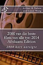 2000 van die beste films van alle tye: 2014…