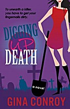 Digging Up Death (A Mari Duggins Mystery) by…