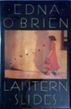 Lantern Slides by Edna O'Brien