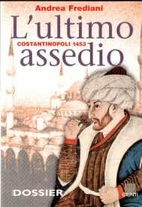 Costantinopoli 1453: l'ultimo assedio by…