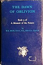 Memoir of the Future: Dawn of Oblivion Bk. 3…