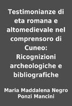 Testimonianze di eta romana e altomedievale…