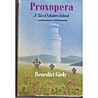 Proxopera by Benedict Kiely