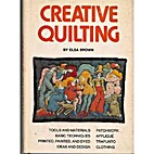 Creative quilting by Elsa Brown