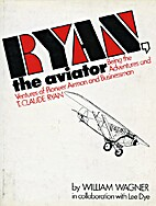 Ryan, The Aviator: being the adventures &…