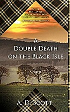 A Double Death on the Black Isle by A. D.…