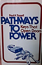 Pathways to Power: Keys That Open Doors by…