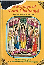 Teaching of Lord Caitanya by A. C.…
