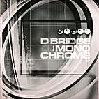 The Monochrome EP by D Bridge