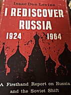 I rediscover Russia by Isaac Don Levine