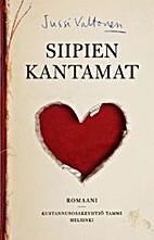 Siipien kantamat : romaani by Jussi Valtonen