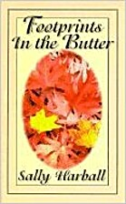 Footprints in the Butter by Sally Harball