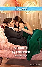 A Princess by Christmas [and] His Reluctant…