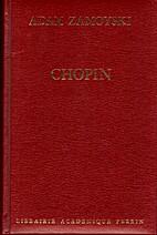 Chopin: A biography by Adam Zamoyski