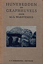 Hunebedden en grafheuvels by M. G.…