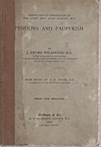 Pensions and pauperism by J. Frome Wilkinson