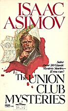 The Union Club Mysteries by Isaac Asimov