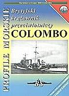 PM 48 - The British AA Cruiser HMS COLOMBO…
