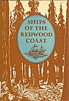 Ships of the redwood coast by Jack McNairn