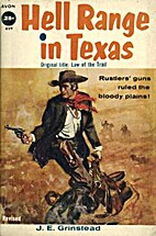 hell range in texas by J.E. Grinstead