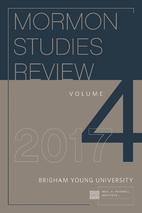 Mormon Studies Review - Volume 4 (2017) by…