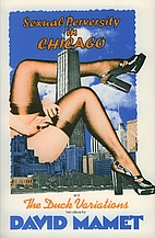 Sexual Perversity in Chicago and the Duck…
