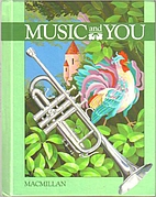 Music And You (Grade 2) by Macmillan