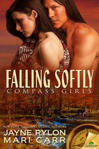 Falling Softly (Compass Girls) by Mari Carr