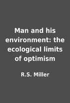 Man and his environment: the ecological…