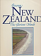 Discover New Zealand, the glorious islands…