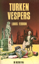 Turkenvespers : roman by Louis Ferron