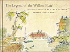 The legend of the willow plate by Alvin…