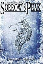 Sorrow's Peak (Serpent of Time, #2) by…