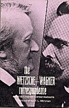 The Nietzsche-Wagner Correspondence by…