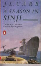 A Season in Sinji by J. L. Carr