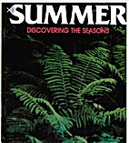 Summer: Discovering the Seasons by Louis…