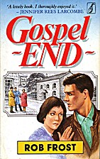 Gospel End by Rob Frost