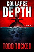 Collapse Depth by Todd Tucker