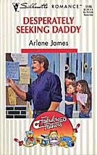 Desperately Seeking Daddy by Arlene James