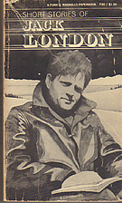 Short Stories of Jack London: Authorized…