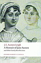 A Memoir of Jane Austen and Other Family…