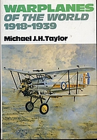 Warplanes of the World 1918-1939 by Michael…