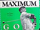 Maximum Golf by John Schlee