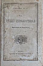 Le livret typographique. Spécimen de…