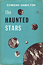The Haunted Stars by Edmond Hamilton
