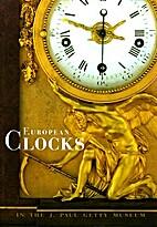 European Clocks in the J. Paul Getty Museum…