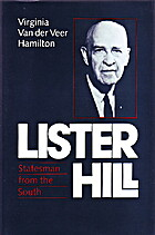Lister Hill: Statesman from the South by…