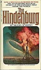 The Hindenburg by Michael M. Mooney
