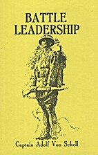 Battle Leadership: Some Personal Experiences…