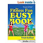 The Fitness Fun Busy Book: 365 Creative…